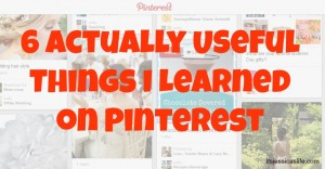 Pinterest Things 300x156 6 Actually Useful Things I Learned On Pinterest