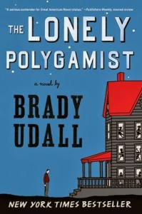 The Lonely Polygamist 199x300 The Lonely Polygamist   31 Days of Great Books   Day 3